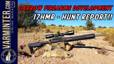 Garrow Firearms Development 17HMR Hunt Report – Prairie Dogs!