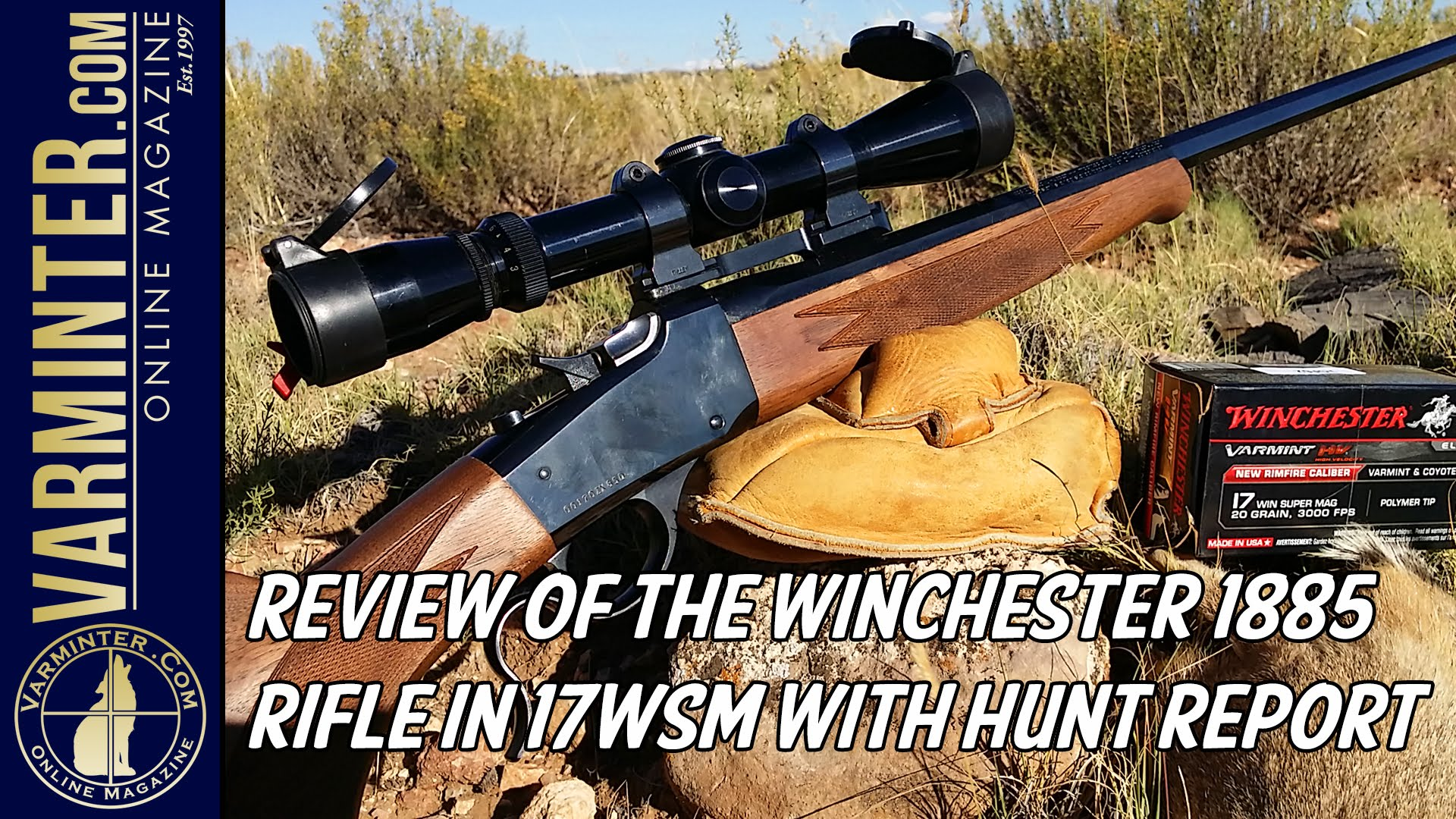 Review of the Winchester 1885 Rifle in 17WSM with Hunt