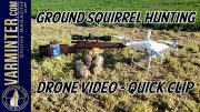 Ground-Squirrel-Hunting-Drone-Video-Quick-Clip-Title
